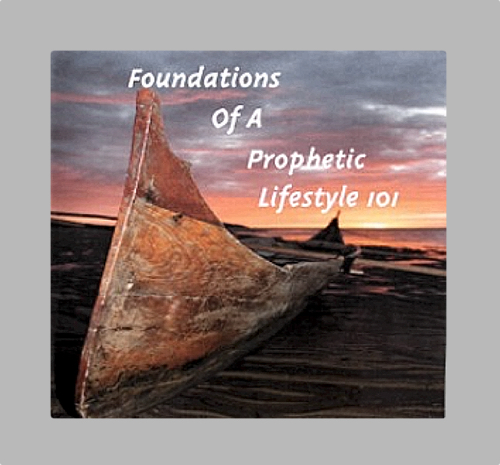Foundations of a Prophetic Lifestyle 101 DVD set