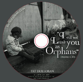 I Will Not Leave You as Orphans audio CD