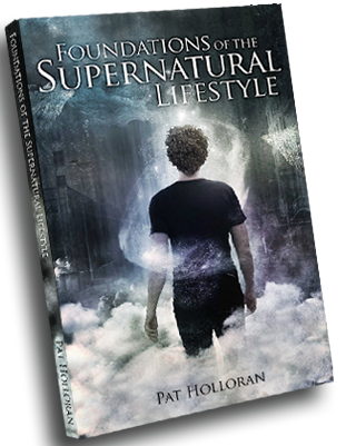 Foundations of the Supernatural Lifestyle Book